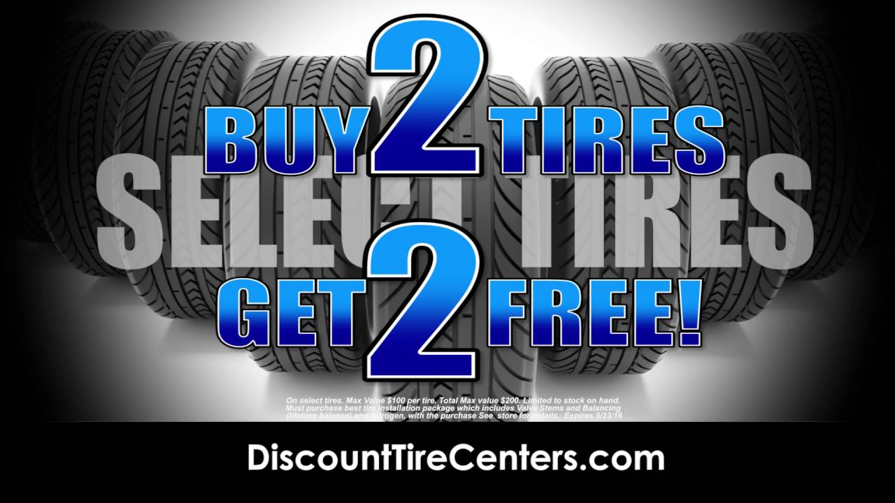 Discount Tire Centers - Buy 2 Tires Get 2 Free on Select Brands