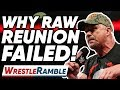 Why The Raw Reunion FAILED! WWE Raw July 22, 2019 Review | WrestleTalk's WrestleRamble