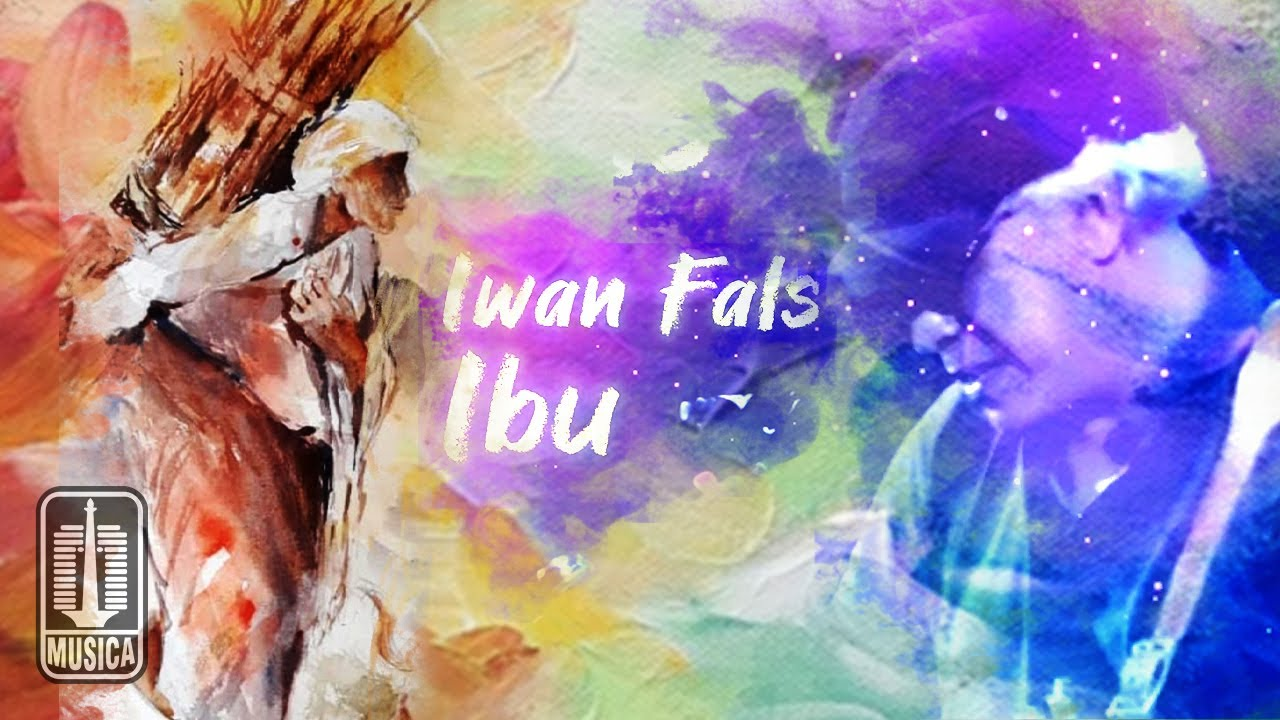 Iwan Fals - Ibu (Official Lyric Video)