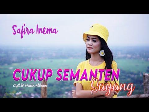 Download Lagu Safira Inema Cukup Semanten Sayang Mp3