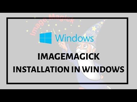 Imagemagick in Windows installieren