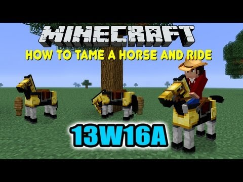 Minecraft 13W16A How To Tame A Horse and Ride