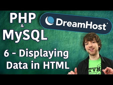 PHP MySQL in DreamHost Tutorial 6 - Displaying Database Data in HTML