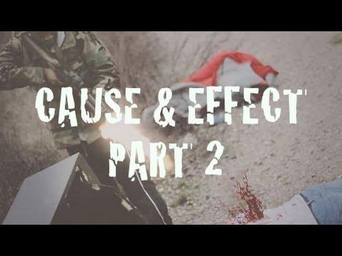 Cause & Effect (Short Zombie Film) HD PART 2.