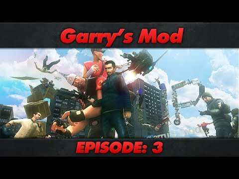 Garry's Mod : Episode 3 : Basic Loading Screen With Music