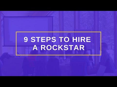 9 Steps To Hire A Rockstar