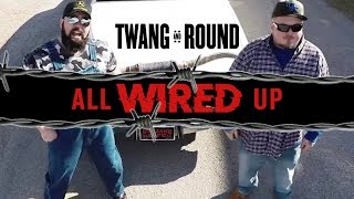 Twang And Round  All Wired Up Official Video