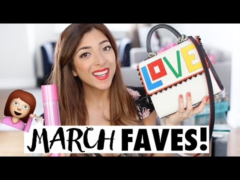 MARCH FAVOURITES! | Amelia Liana