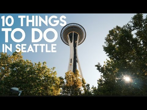 10 Things To Do In Seattle