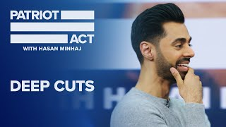 Deep Cuts: Hasan Discusses The College Admissions Scandal | Patriot Act with Hasan Minhaj | Netflix
