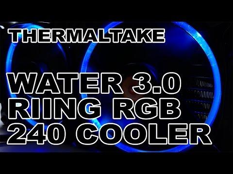 Thermaltake Water 3.0 Riing RGB 240 CPU Liquid Cooler Review