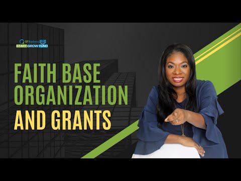 Faith Based Organizations and Grants