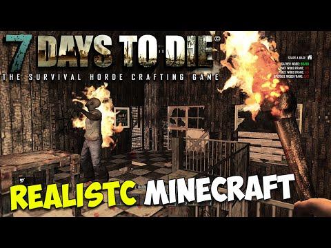 7 Days to Die | REALISTIC MINECRAFT?!