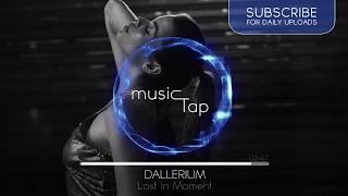 Dallerium - Lost In Moment