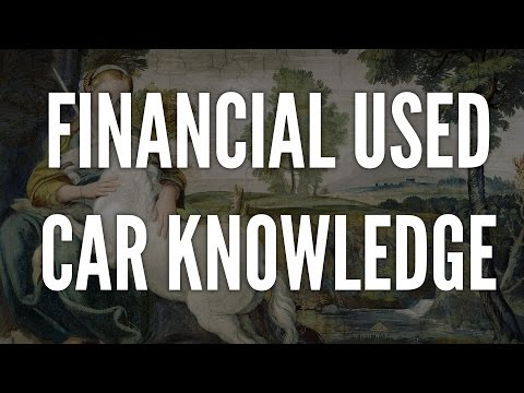 Financial Used Car Knowledge