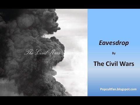 Civil Wars - Eavesdrop (Lyrics)