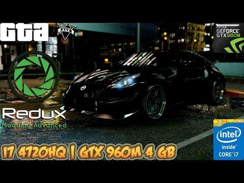 GTA V Redux Mod Benchmark - GTX 960M 4 GB (ASUS ROG Laptop