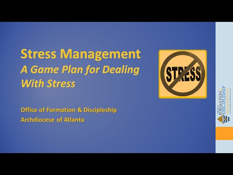 Stress Management—A Game Plan for Dealing with Stress