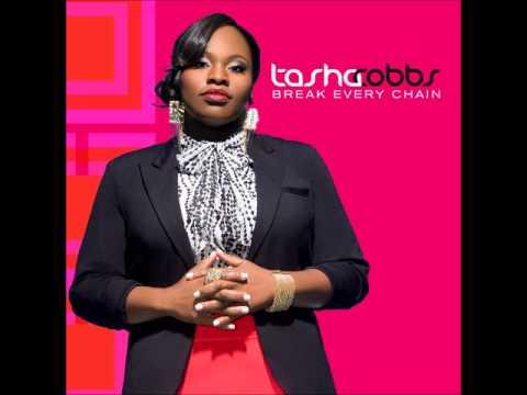 Tasha Cobbs - Break Every Chain (with Lyrics)