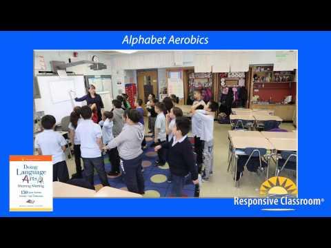 Alphabet Aerobics (Doing Language Arts in Morning Meeting)