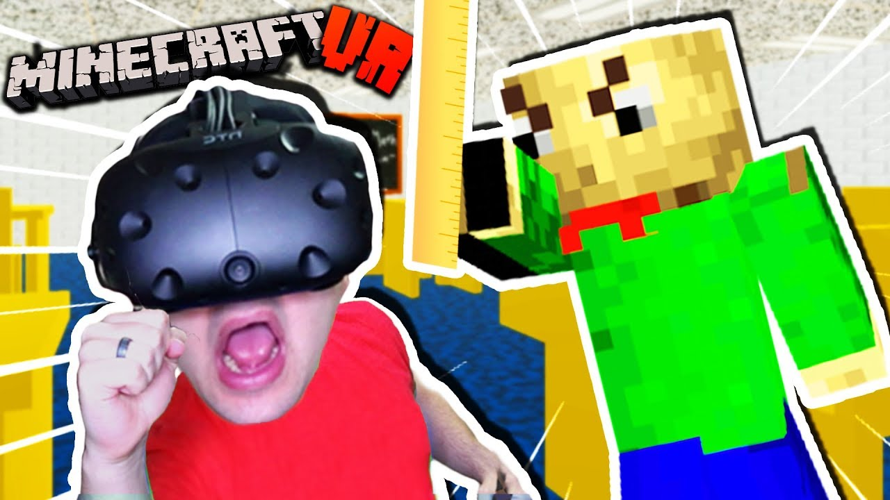 CAN WE ESCAPE BALDI'S SCHOOL IN VR MINECRAFT?! | Baldi's Basics Minecraft VR (HTC Vive)