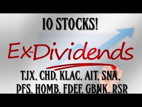 Stocks Ex Dividend Next Week - TJX, CHD, KLAC, AIT, SNA, PFS, HOMB, FDEF, GBNK, RSR - UNDER 25 PE