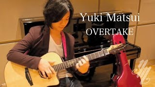 Yuki Matsui - OVERTAKE (Original 2013) - (acoustic guitar solo)