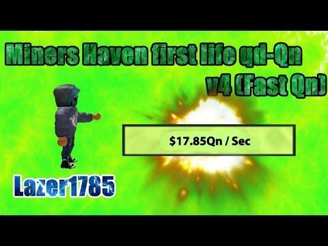 Miners Haven first life reborn qd-Qn v4 (Fast Qn) (Qn setup)