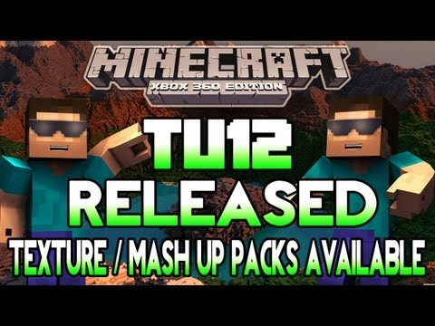 Minecraft Xbox TU12 IS RELEASED | Texture Packs & Mash Up Packs Available? | Tutorial World