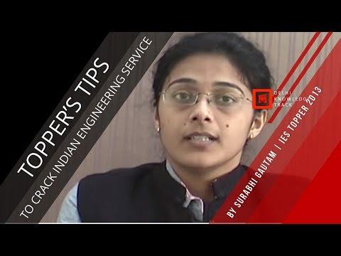 How to crack Indian Engineering Service Exam | By AIR 1 | IES Exam 2013 Surabhi Gautam