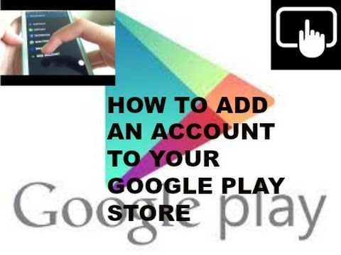 How to add/delete an account on android google play store UPDATED 2015
