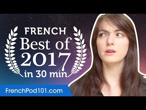 Learn French in 35 minutes - The Best of 2017