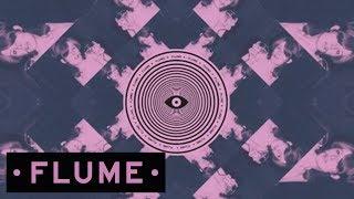 Flume - Insane feat. Moon Holiday
