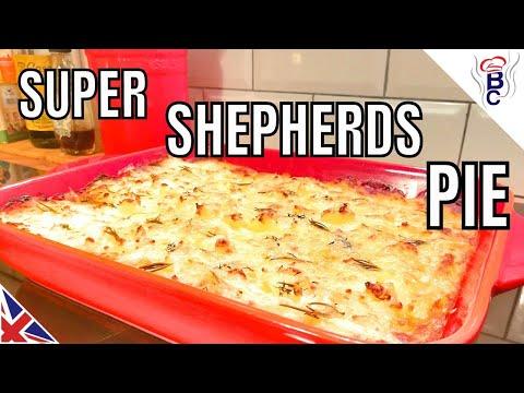 BRITISH FOOD British Cooking Super Shepherds Pie Recipe