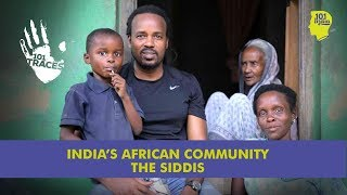 Siddis: In It For The Long Run   Unique Stories from India