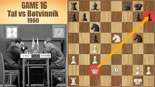 The Impossible Checkmate!?   Tal vs Botvinnik 1960.   Game 16