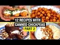 12 Creative Recipes with Canned Chickpeas BEYOND HUMMUS ! Part 2/3