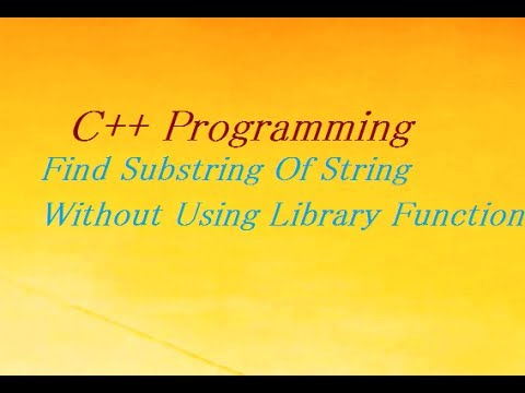 C++ Program to Find Substring in String