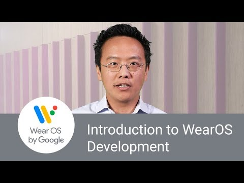 Introduction to Wear OS by Google Development