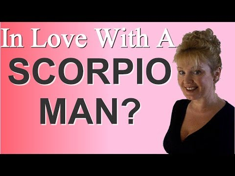 HOW TO GET A SCORPIO MAN TO FALL IN LOVE WITH YOU