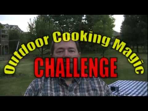 Outdoor Cooking Magic Challenge Selection #5