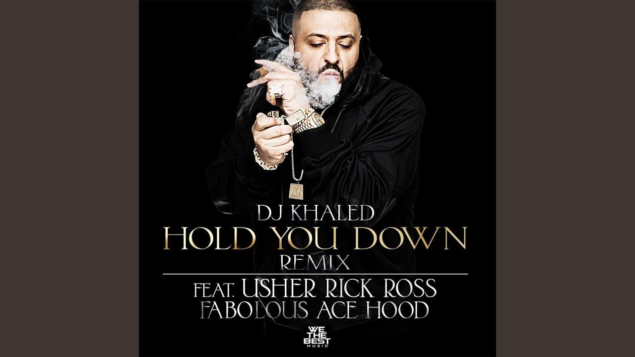 DJ Khaled - Hold You Down (Remix) [feat. Usher, Rick Ross, Fabolous & Ace Hood]