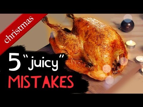 Christmas Turkey : 5 Juicy Mistakes you don't wanna make...