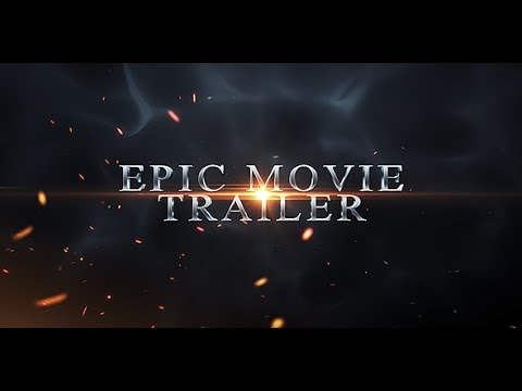 Epic Movie Trailer | After Effects project
