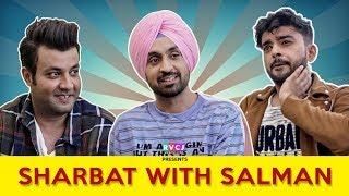 SHARBAT WITH SALMAN | Ft. Diljit Dosanjh, Varun Sharma & Saad | RVCJ MOVIES