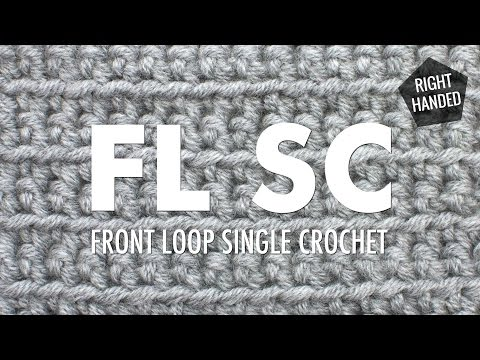 The Front Loop Single Crochet Stitch (FLsc):: Crochet Technique :: Right Handed