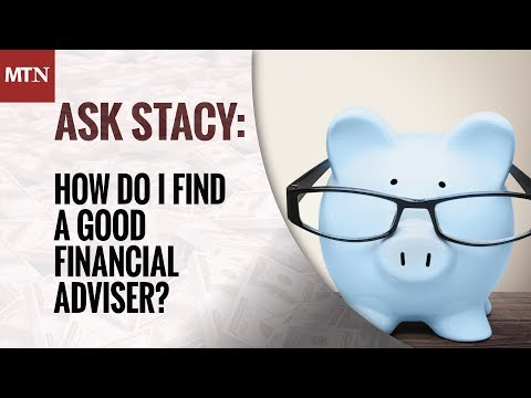 How Do I Find a Good Financial Adviser?