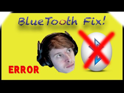 How To Fix Your Bluetooth Problem! Window's 7, 8, 8.1, 10