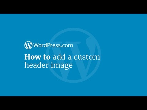 WordPress Tutorial: How to Add a Custom Header Image