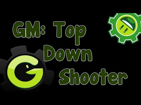 Game Maker Tutorial - Top Down Shooter